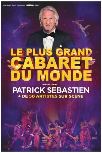 Affiche le plus grand cabaret du monde spectacle zénith du grand nancy