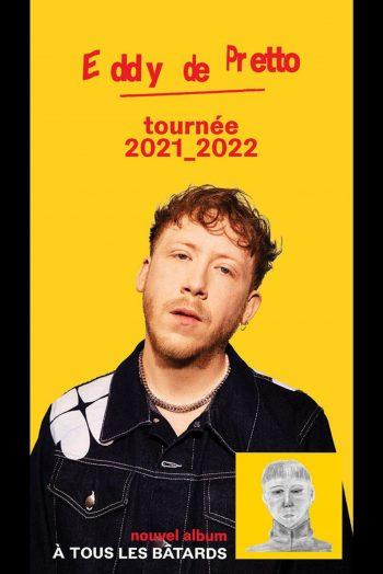 Eddy De Pretto Affiche 2021